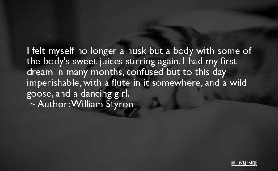 A Girl's Dream Quotes By William Styron