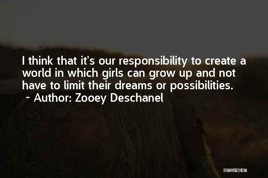 A Girl's Dream Quotes By Zooey Deschanel
