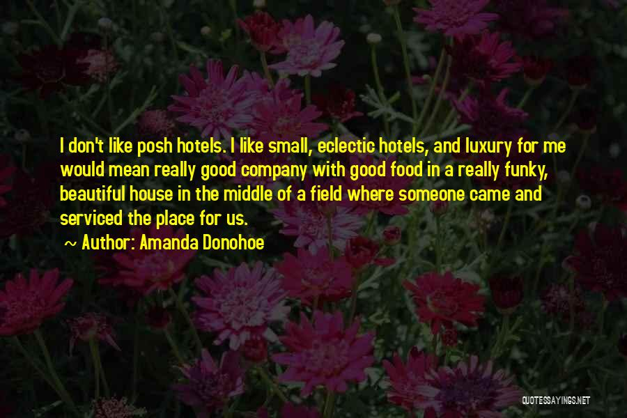 A Good Company Quotes By Amanda Donohoe