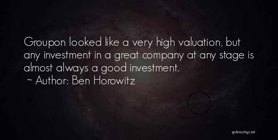 A Good Company Quotes By Ben Horowitz