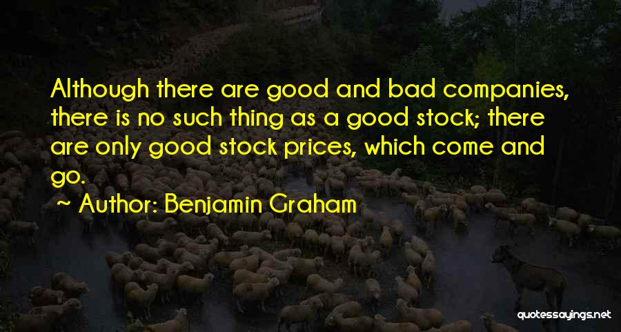A Good Company Quotes By Benjamin Graham