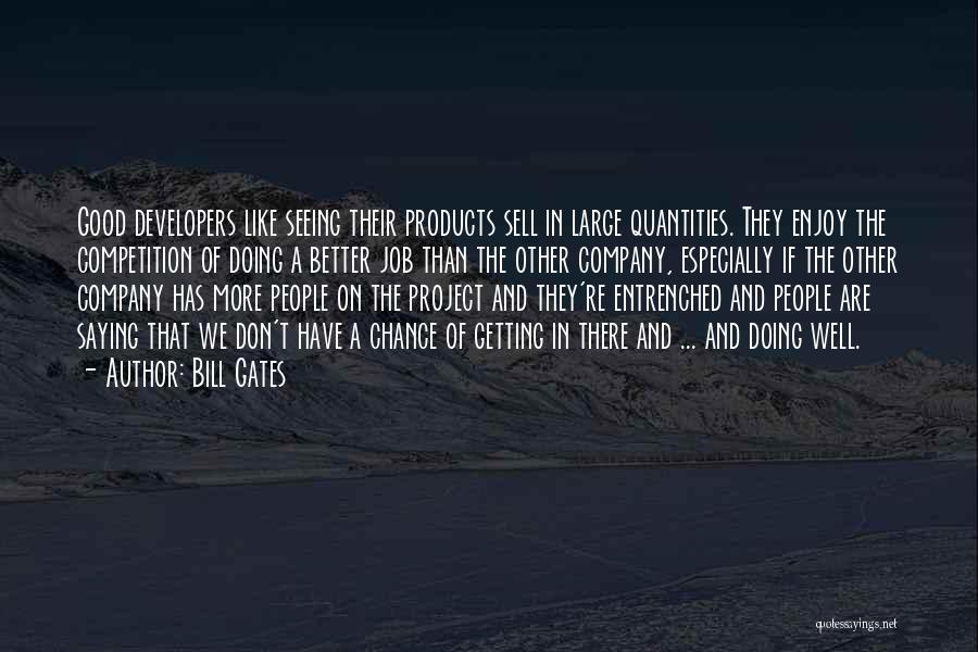 A Good Company Quotes By Bill Gates