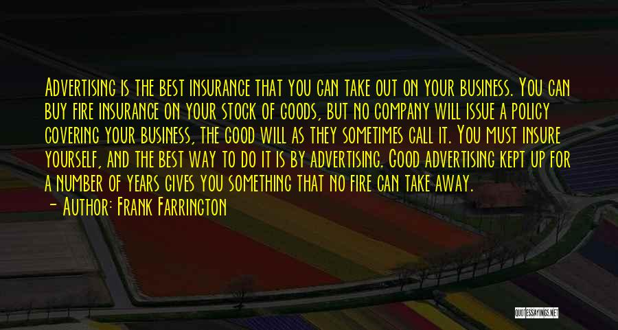 A Good Company Quotes By Frank Farrington