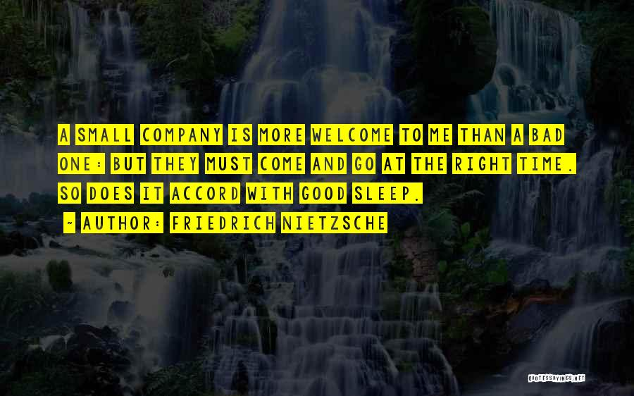 A Good Company Quotes By Friedrich Nietzsche