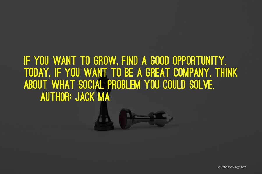 A Good Company Quotes By Jack Ma
