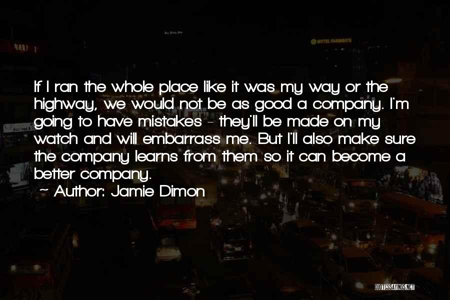 A Good Company Quotes By Jamie Dimon