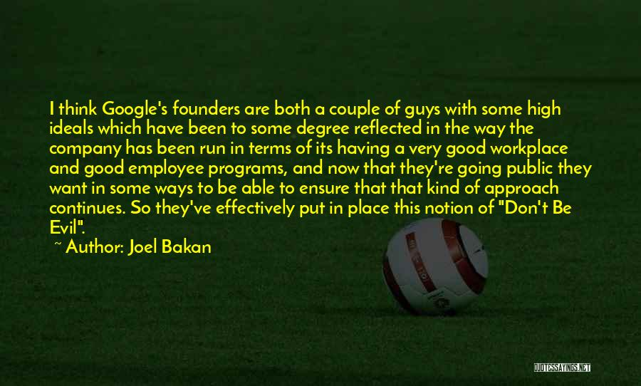 A Good Company Quotes By Joel Bakan