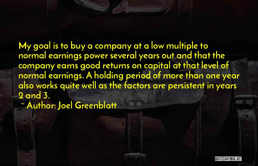 A Good Company Quotes By Joel Greenblatt
