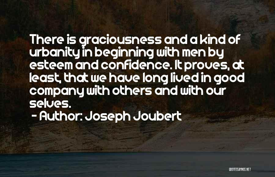 A Good Company Quotes By Joseph Joubert