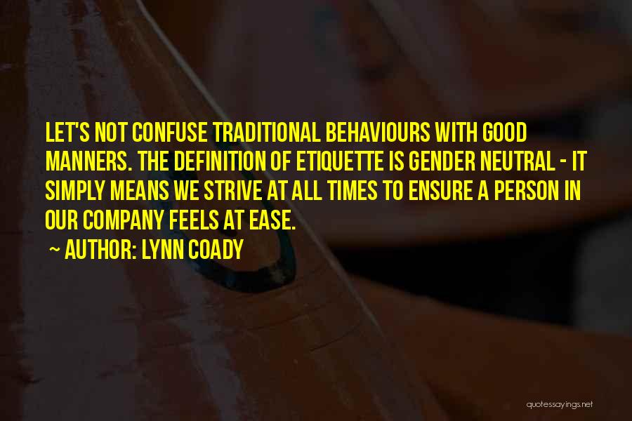 A Good Company Quotes By Lynn Coady