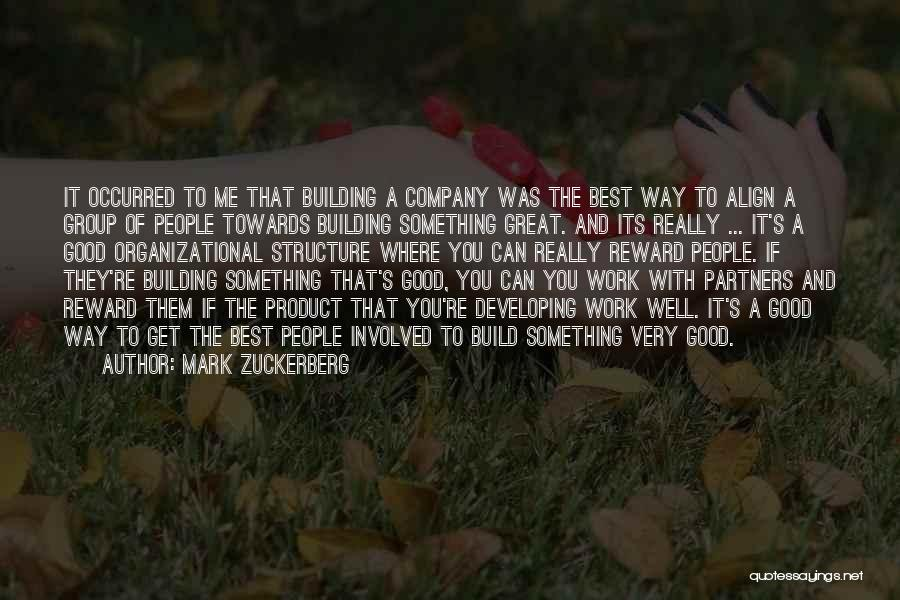 A Good Company Quotes By Mark Zuckerberg