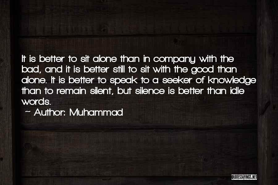 A Good Company Quotes By Muhammad