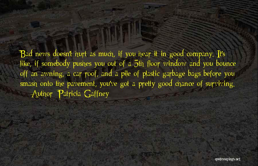 A Good Company Quotes By Patricia Gaffney