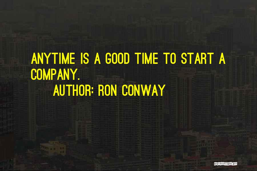 A Good Company Quotes By Ron Conway