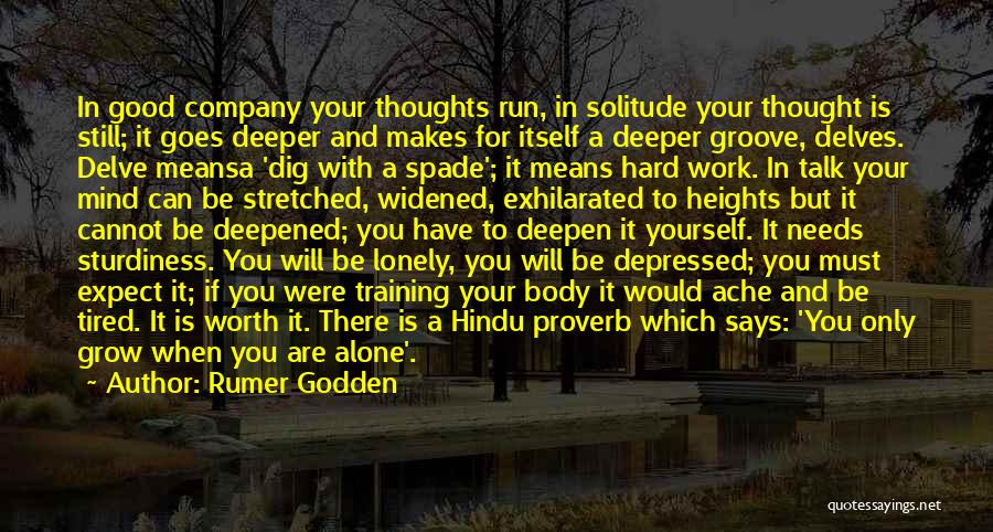 A Good Company Quotes By Rumer Godden
