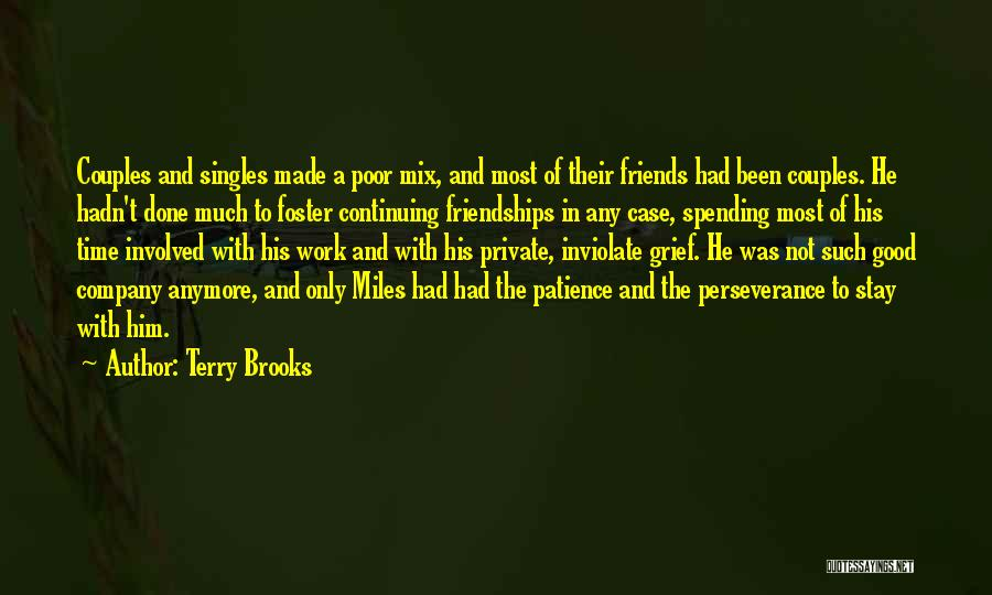 A Good Company Quotes By Terry Brooks