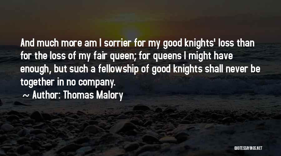 A Good Company Quotes By Thomas Malory