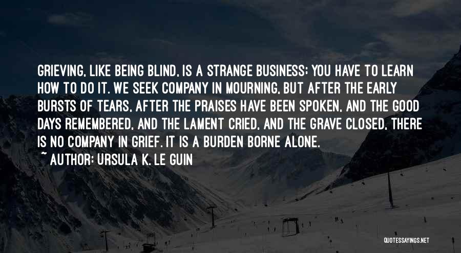 A Good Company Quotes By Ursula K. Le Guin