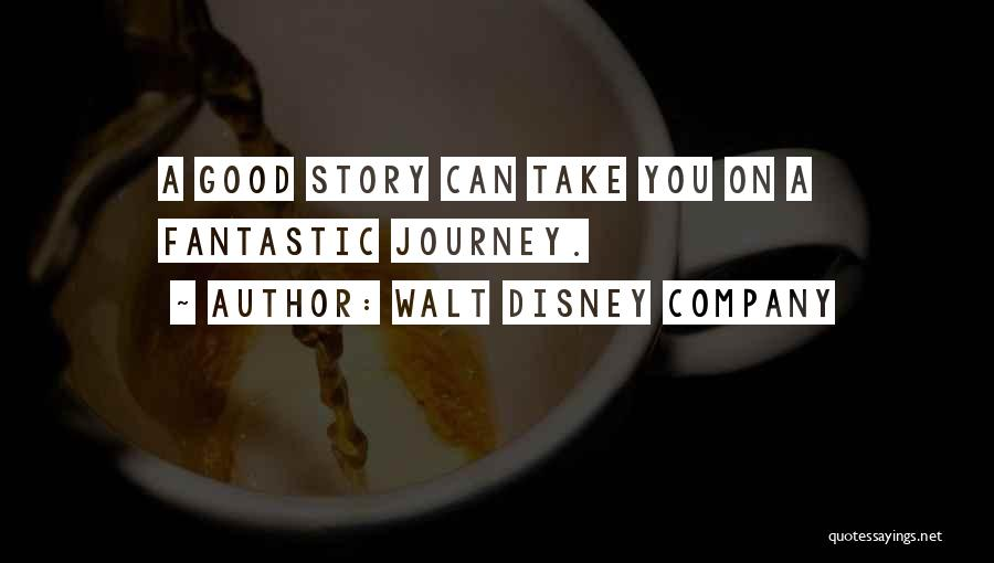 A Good Company Quotes By Walt Disney Company