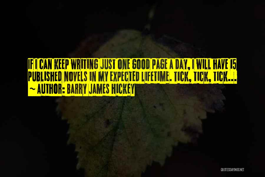 A Good Day Quotes By Barry James Hickey
