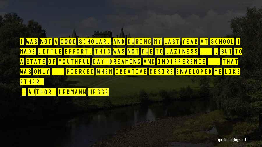 A Good Day Quotes By Hermann Hesse