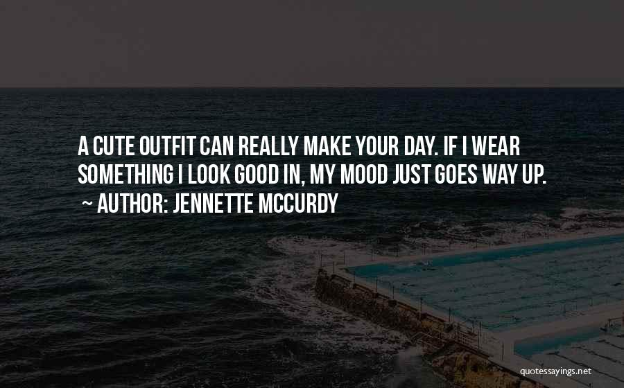 A Good Day Quotes By Jennette McCurdy