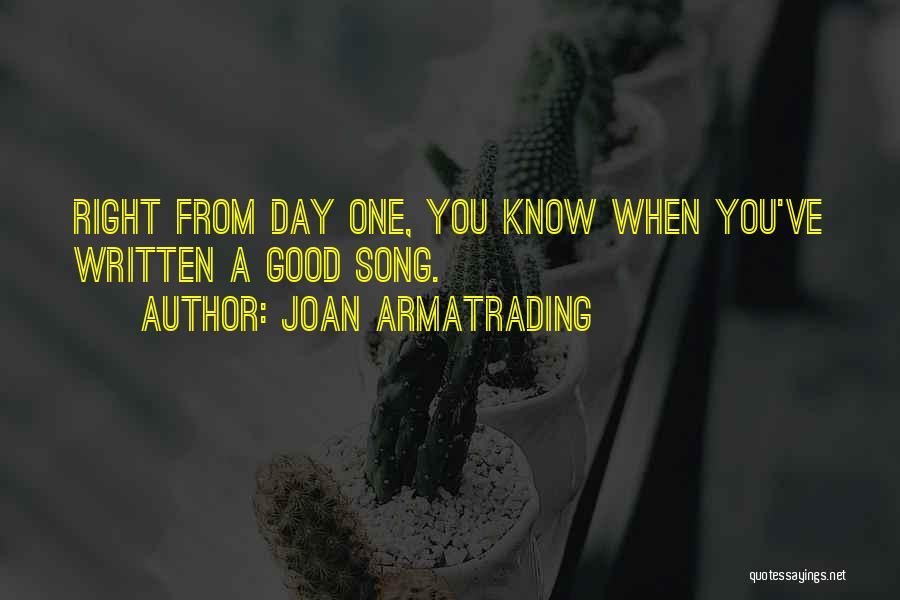 A Good Day Quotes By Joan Armatrading