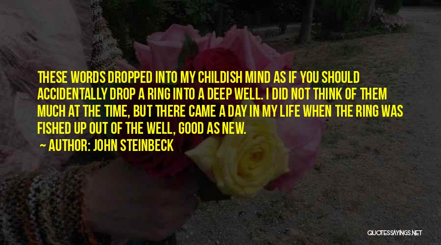 A Good Day Quotes By John Steinbeck