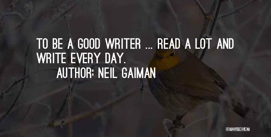 A Good Day Quotes By Neil Gaiman