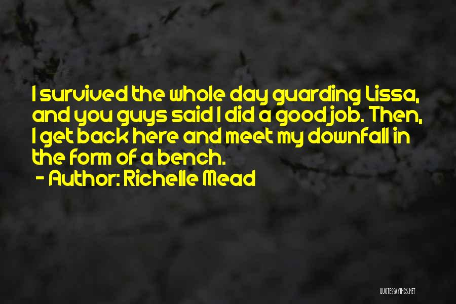 A Good Day Quotes By Richelle Mead