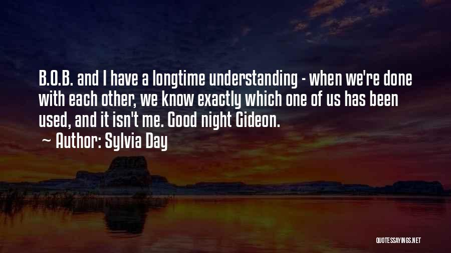 A Good Day Quotes By Sylvia Day