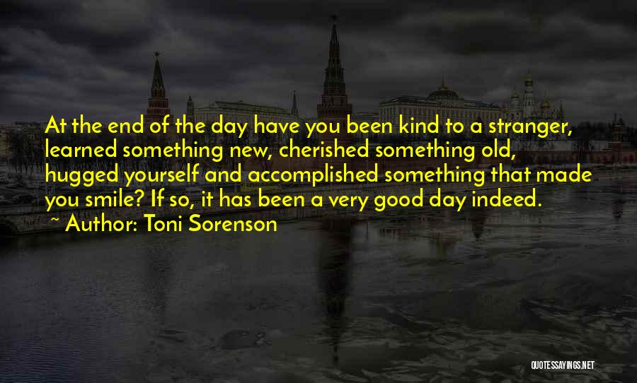 A Good Day Quotes By Toni Sorenson
