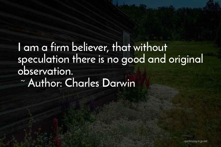 A Good Education Quotes By Charles Darwin