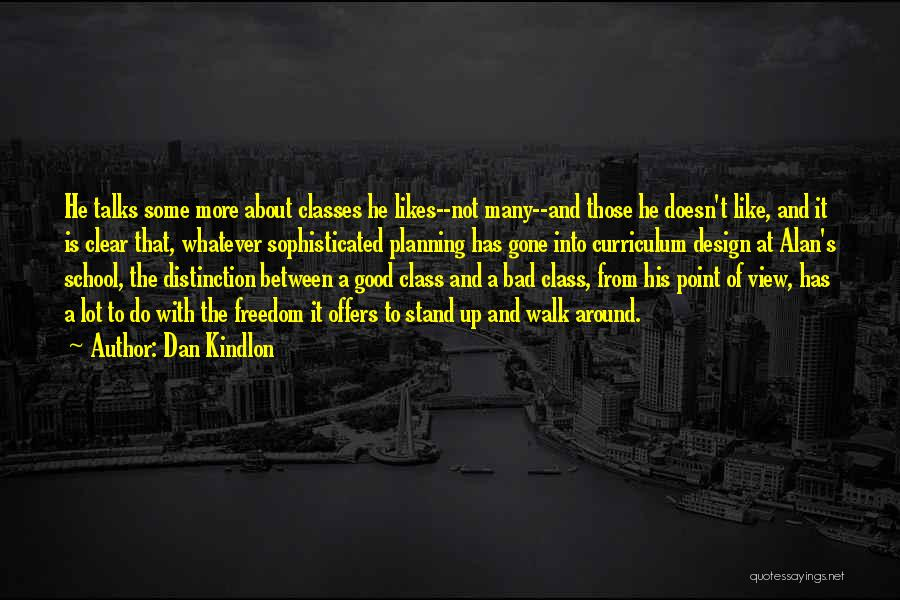 A Good Education Quotes By Dan Kindlon