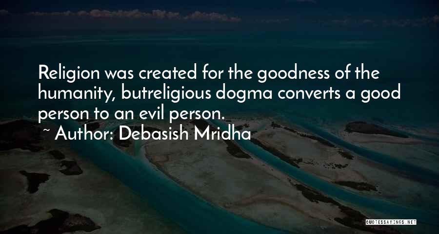 A Good Education Quotes By Debasish Mridha