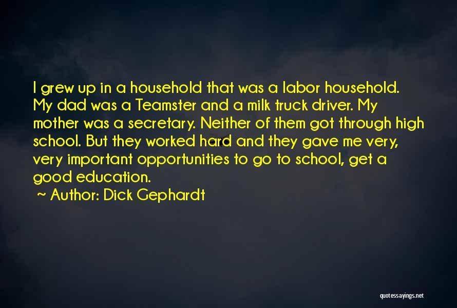 A Good Education Quotes By Dick Gephardt