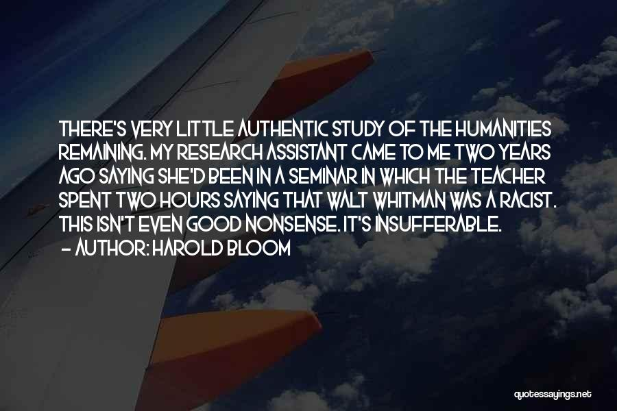 A Good Education Quotes By Harold Bloom