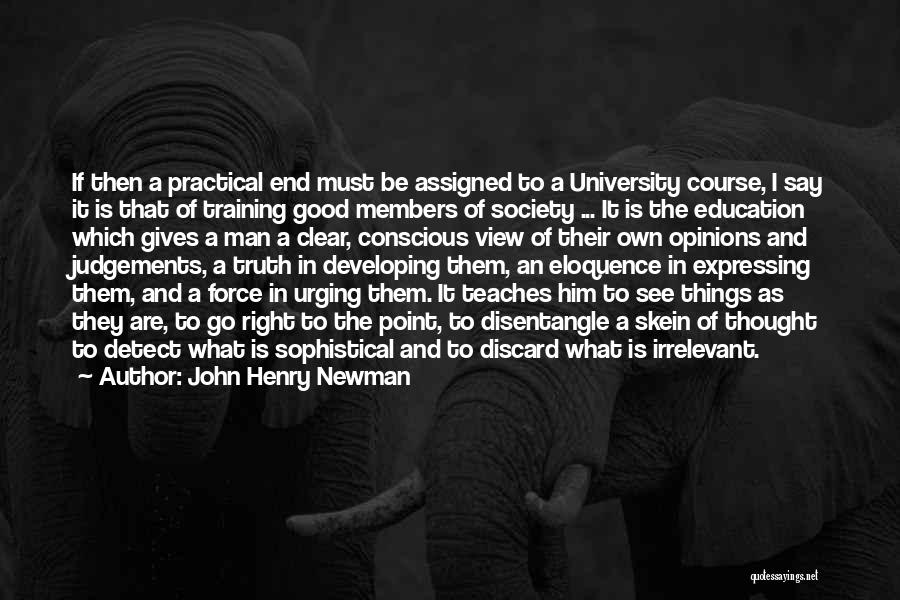 A Good Education Quotes By John Henry Newman