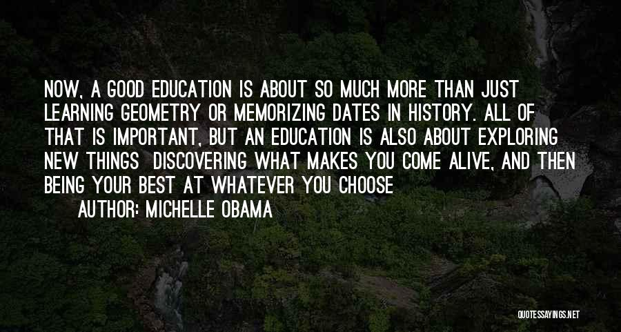 A Good Education Quotes By Michelle Obama