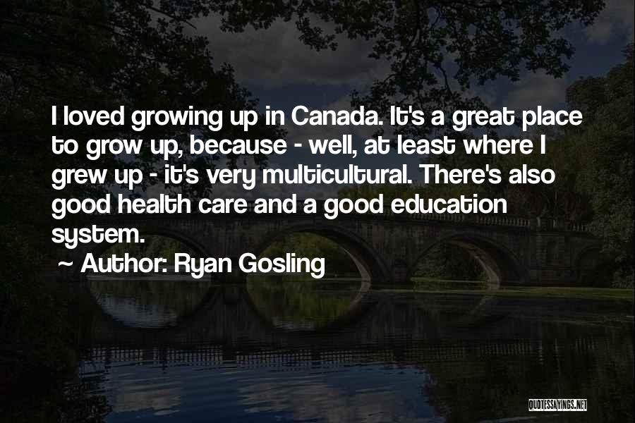 A Good Education Quotes By Ryan Gosling