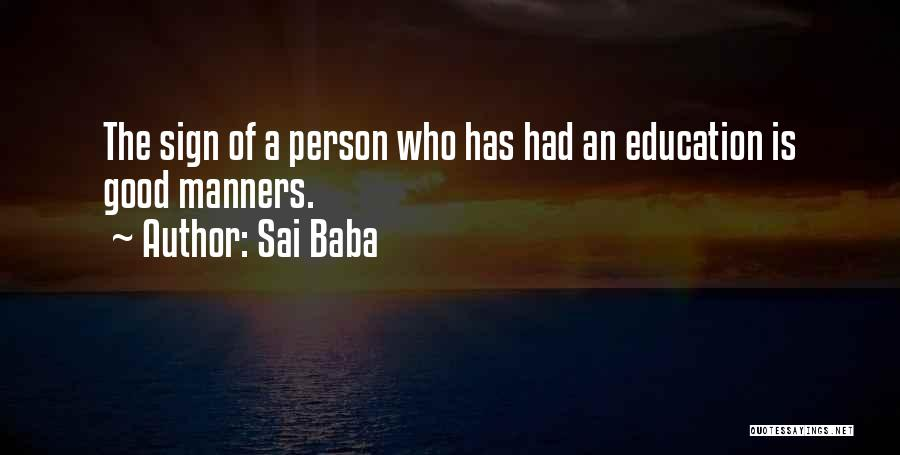 A Good Education Quotes By Sai Baba