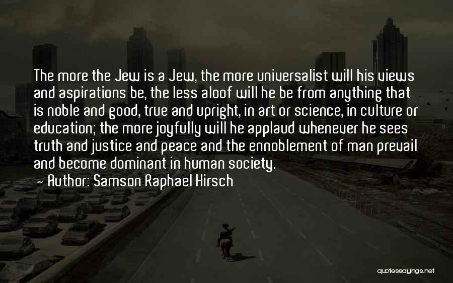 A Good Education Quotes By Samson Raphael Hirsch