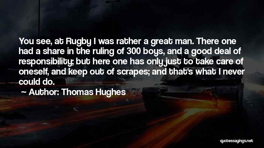 A Good Education Quotes By Thomas Hughes
