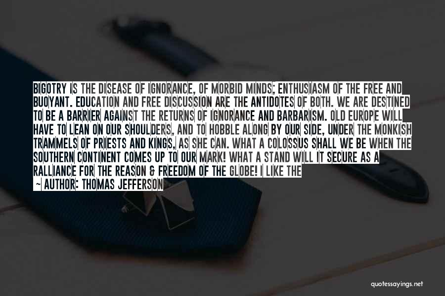 A Good Education Quotes By Thomas Jefferson