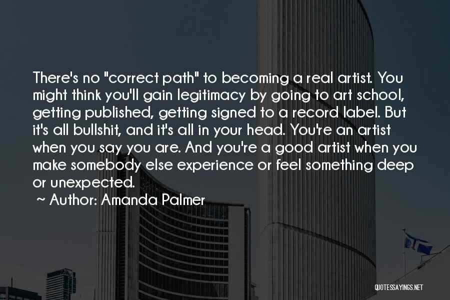 A Good Experience Quotes By Amanda Palmer