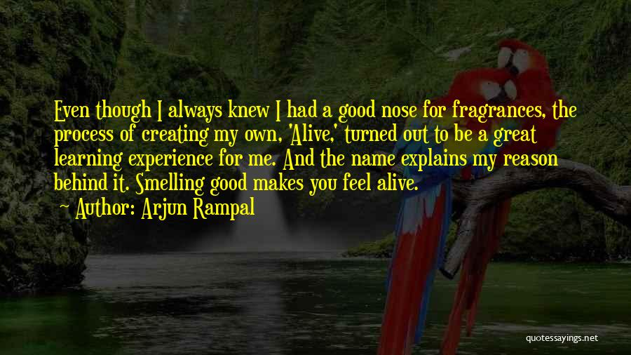 A Good Experience Quotes By Arjun Rampal