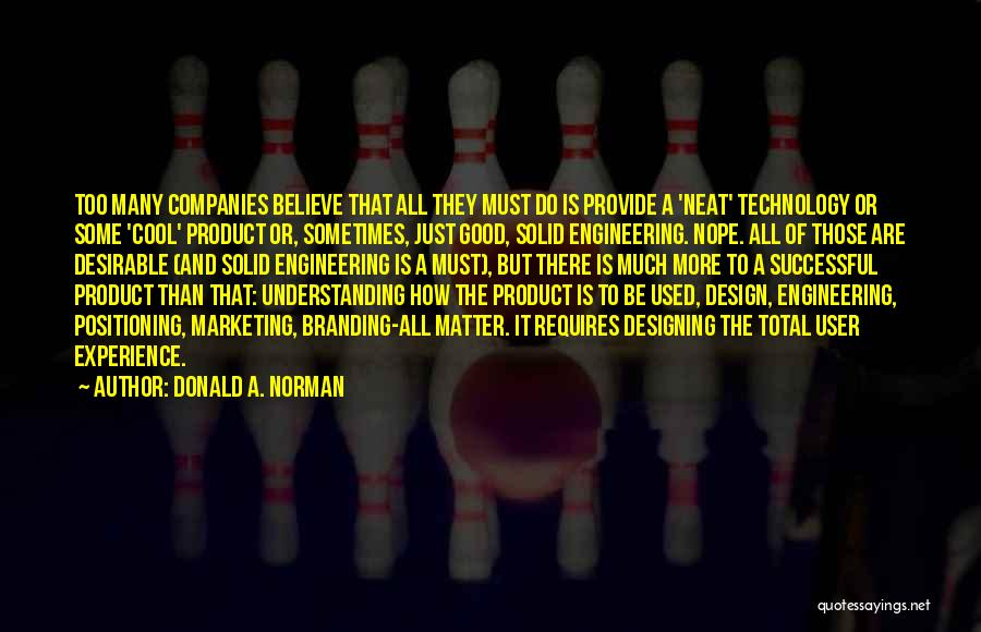 A Good Experience Quotes By Donald A. Norman