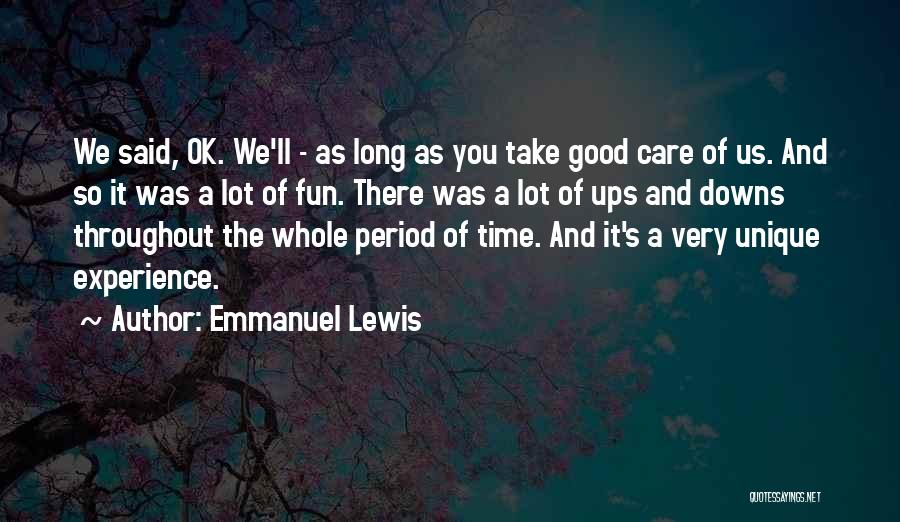 A Good Experience Quotes By Emmanuel Lewis
