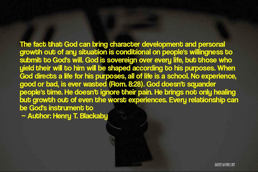 A Good Experience Quotes By Henry T. Blackaby