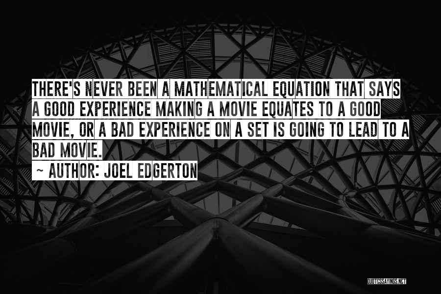A Good Experience Quotes By Joel Edgerton